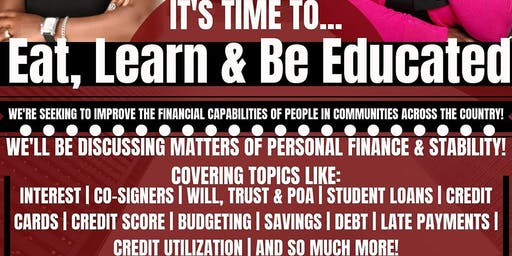 Eat, Learn & Be Educated