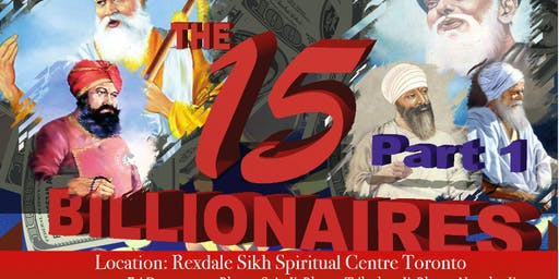 """Gurmat Crash Course""- The Fifteen Billionaires Part 1-Dec 20,21,22 2019"