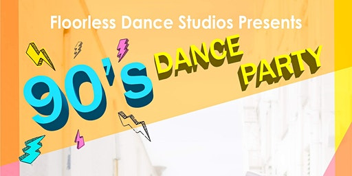 FDS 90's Dance Party 2019