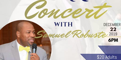 END OF THE YEAR CONCERT WITH SAMUEL ROBUSE