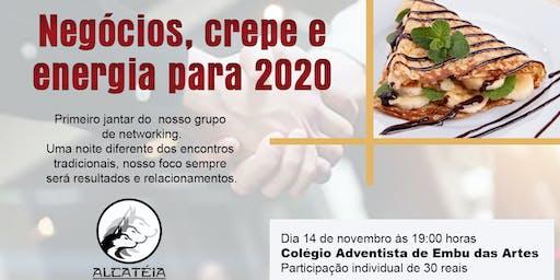 Negócios Crepe E Energia para 2020