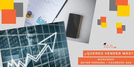 WORKSHOP - BUYER PERSONA + FACEBOOK ADS entradas