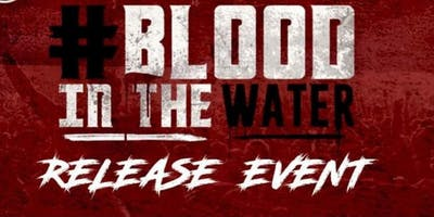TCB RECORDS Presents Album Release Event #BLOODINTHEWATER