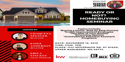 Ready or Not? Home Buying Seminar