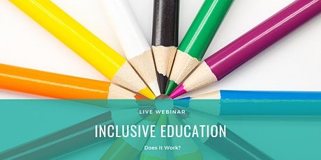 What is Inclusive Education? Does it Work? tickets