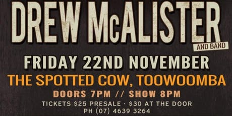 DREW McALISTER Live At The Spotted Cow tickets