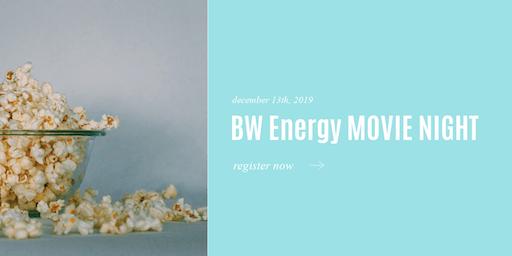 BW Energy Movie Night