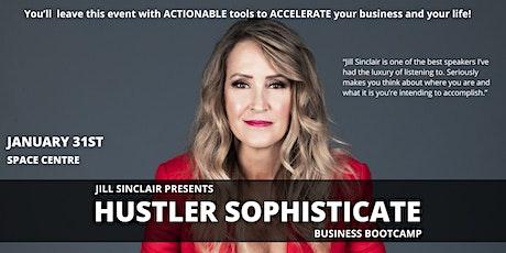 Hustler Sophisticate Business Bootcamp tickets