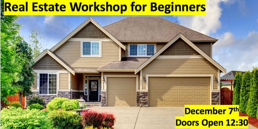 Real Estate Workshop for Beginners (FREE)