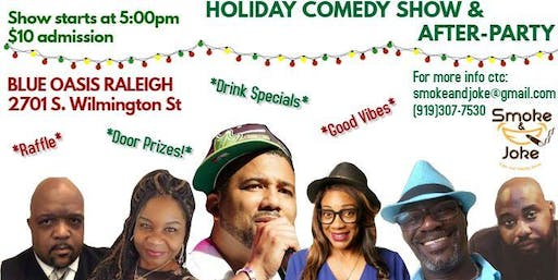 Smoke and Joke Christmas Comedy Show and After Party