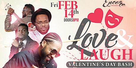 Love & Laugh Valentine Day Bash | 2.14 tickets