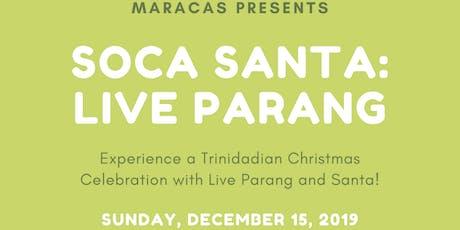 Soca Santa - Sunday, December 15 tickets
