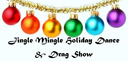 Sarnia Pride & Transgender Assoc Jingle Mingle Dance and Drag Queen Show