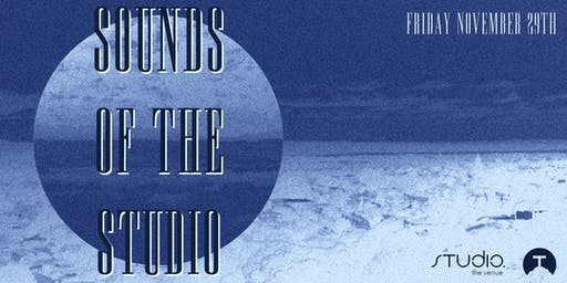 Totara Records & We 3 Presents: Sounds of The Studio