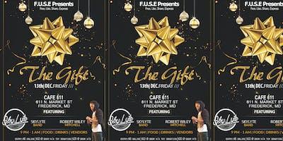 F.U.S.E Presents The Gift