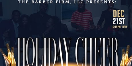 """Holiday Cheer""  The Barber Firm's Annual Holiday Party tickets"