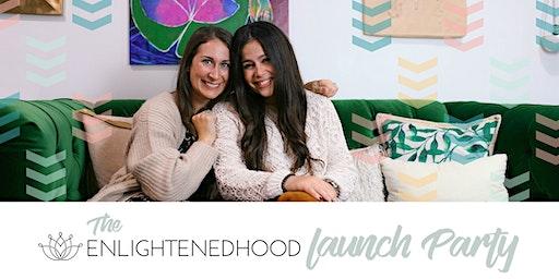 Enlightenedhood Launch Party