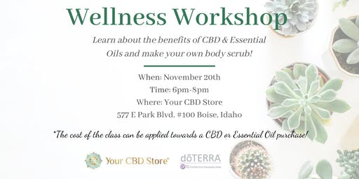 CBD & Essential Oils Wellness Workshop