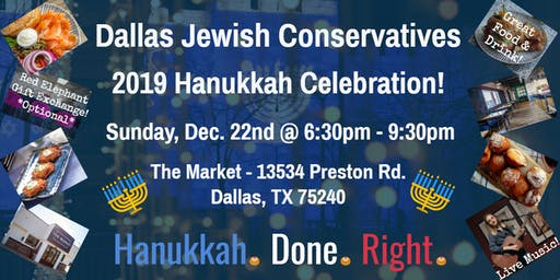 Dallas Jewish Conservatives 2019 Hanukkah Celebration!