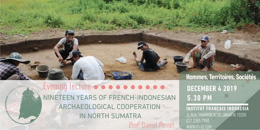 19  tahun Kerja sama Prancis-Indonesia dalam bidang Arkeologi di Sumut