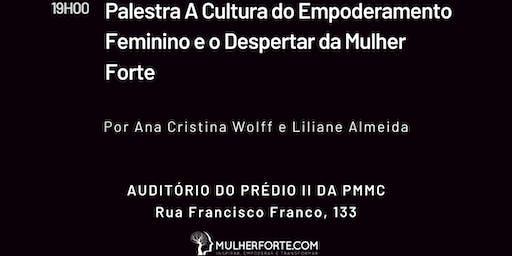 A CULTURA DO EMPODERAMENTO FEMININO E O DESPERTAR DA MULHER