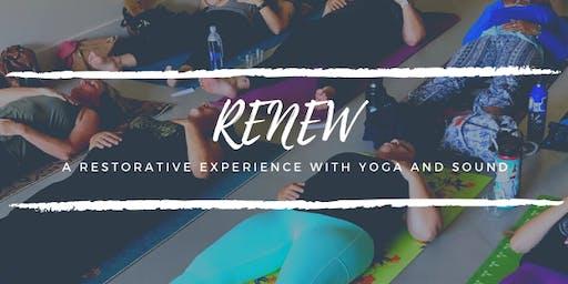 Renew: A Restorative Experience with Yoga & Sound