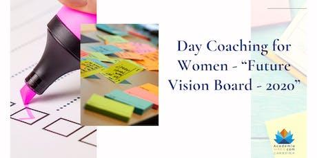 "Day Coaching for Women - ""Future Vision Board - 2020"" ingressos"
