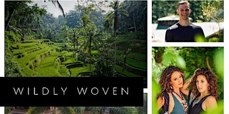 WildlyWoven Bali Retreat tickets