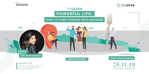 COLEARN | Powerful Life: How to Turn Passion Into Business