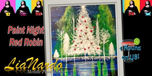 HOLIDAY PAINT NIGHT  w/LiaNardo Mobile Paint & Sip in Corona, CA