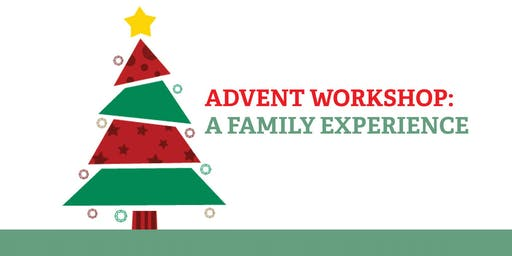 Advent Workshop: A Family Experience
