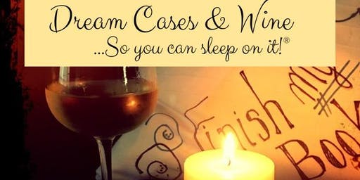 Dream Cases and Wine