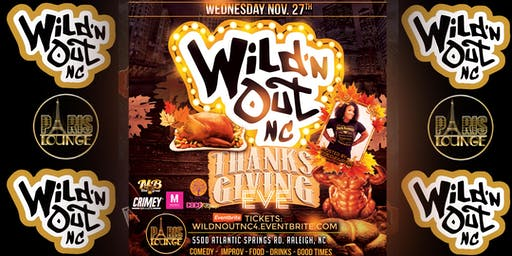 Wild 'n Out NC (Thanksgiving Edition)