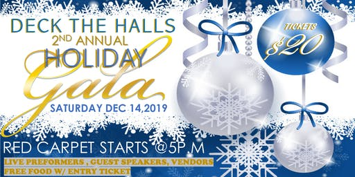 2nd AnnualDeck The Halls Holiday Gala