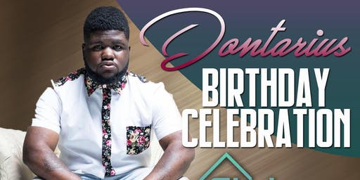 Dontarius 21st Birthday  Celebration