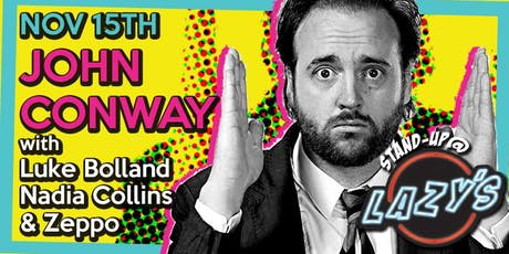 Comedy, Comedy, Comedy: STAND UP @ LAZY'S tickets
