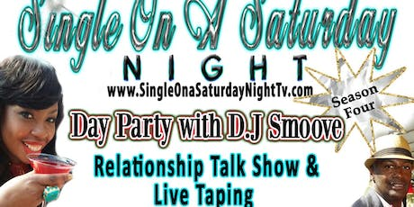 Karaoke Day Party   Relationship Talk Show - Are you Single & Happy?  Controversial Debate: God & LGBTQ Community tickets