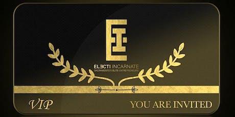 Electi Incarnate Social Mixer - Event for Sacramento's Elite Entrepreneurs tickets