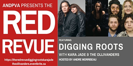 The Red Revue featuring Digging Roots, Kara Jade & The Ollivanders tickets