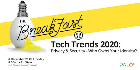 Tech Trends 2020: Privacy & Security - Who Owns Your Identity? tickets