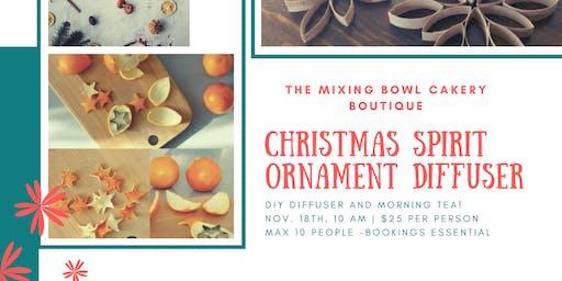 Christmas Spirit Diffuser Ornament Workshop