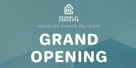 School of Concepts (Westgate) Grand Opening tickets