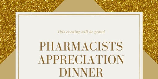 NPhA/SNPhA Pharmacist Appreciation Dinner