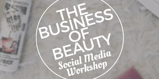 The Business of Beauty: Social Media Workshop