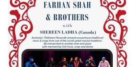 Farhan Shah &  Brothers Qawwalli with guest Shereen Ladha Rumi Raqs tickets