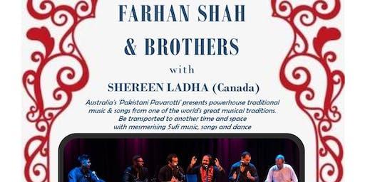 Farhan Shah &  Brothers Qawwalli with guest Shereen Ladha Rumi Raqs