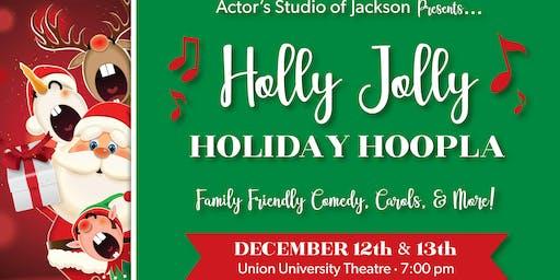 A Holly Jolly Holiday Hoopla
