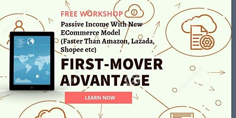Passive Income With New ECommerce (Faster Than Amazon, Lazada, Shopee etc) tickets