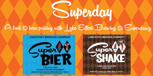 Superday!  A Beer and Superdawg Pairing