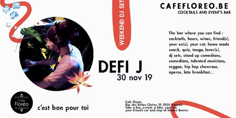 Floréo DJ set w/ Defi J, Hiphop Funk billets